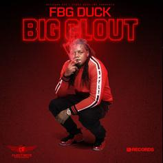 """FBG Duck Comes Through With Pure Heat On """"Big Clout"""""""