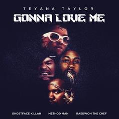 "Teyana Taylor, Raekwon, Ghostface & Method Man Drop The ""Gonna Love Me"" Remix"