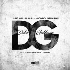 "Mal & Quill Link Up With Hoodrich Pablo Juan On ""Dolce Gabbana"""