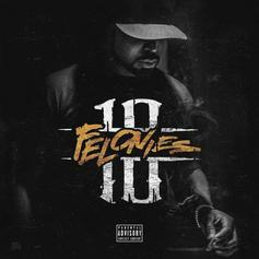 "Stream Young Buck's New Project ""10 Felonies"""