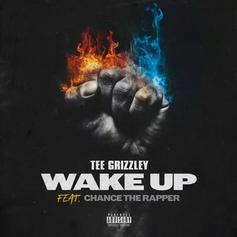 """Chance The Rapper Guests On Tee Grizzley's """"Wake Up"""""""