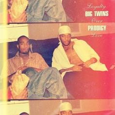 "Big Twins & Prodigy Keep ""Loyalty Over Love"" On New Track"