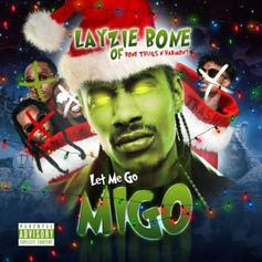 "Layzie Bone Comes For Migos On Diss Song ""Let Me Go Migo"""