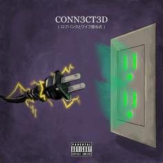 "Wifisfuneral & Robb Bank$ Drop ""Conn3ct3d"" Album"