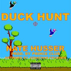 """Nate Husser Takes Aim On """"Duck Hunt"""""""