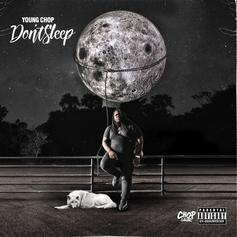 "Young Chop Releases His Latest Project ""DON'T SLEEP"""