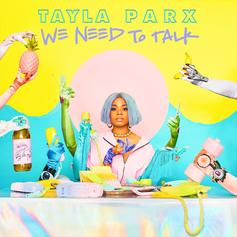 """Tayla Parx Taps Joey Bada$$, Cautious Clay & More For """"We Need To Talk"""" Debut"""