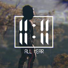 """11:11 Shares New Track """"All Year"""""""