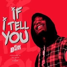 """Flipp Dinero & Tay Keith Do It For The Ladies On """"If I Tell You"""""""