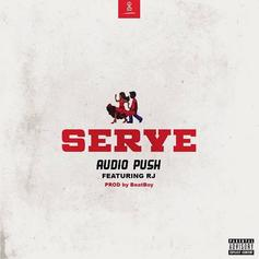 "Audio Push & RJ Deliver A Summertime Jam With ""Serve"""
