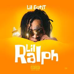 """Lil Gotit Becomes """"Lil Ralph"""" In New Single"""