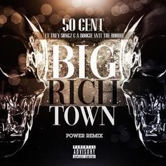 "50 Cent Releases ""Big Rich Town"" Remix With A Boogie Wit Da Hoodie & Trey Songz"