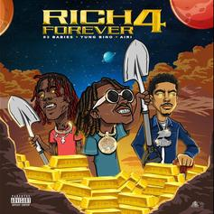 "Rich The Kid Finally Delivers ""Rich Forever 4"" With A$AP Ferg, Famous Dex, & 83 Babies"
