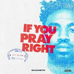 "BROCKHAMPTON Shares Trippy ""If You Pray Right"" Visual"
