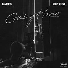 """Casanova Taps Chris Brown Sultry New Single """"Coming Home"""""""