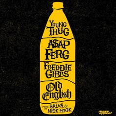 """Young Thug, A$AP Ferg & Freddie Gibbs Poured Out """"Old English"""" Over A Salva Beat"""
