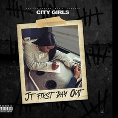 "City Girls' JT Drops ""JT First Day Out"" Upon Prison Release"