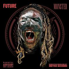 """Future's """"Monster"""" Finally Hits Streaming Services On Fifth Anniversary"""