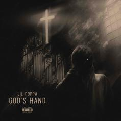 """Lil Poppa Gets Ready For His Upcoming EP With """"God's Hand"""""""