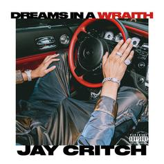 "Jay Critch Sleeps Different On ""Dreams In A Wraith"""
