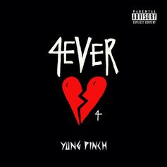 "Yung Pinch Quickly Follows Up Debut Album With ""4EVERHEARTBROKE 4"" EP"