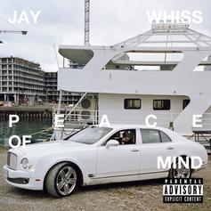 """Jay Whiss Unleashes His Debut Album """"Peace Of Mind"""""""