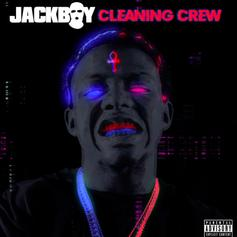 "Jackboy Drops ""Cleaning Crew"" In The Midst Of The Madness"