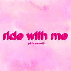 "Pink Sweat$ Drops Dreamy New Single, ""Ride With Me"""
