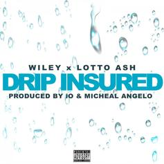 """Wiley & Lotto Ash Connect On """"Drip Insured"""""""