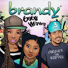 "Brandy Returns With Mother's Day Single ""Baby Mama"" Ft. Chance The Rapper"