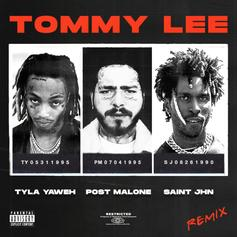 """Tyla Yaweh Drops Another """"Tommy Lee"""" Remix With Post Malone & SAINt JHN"""