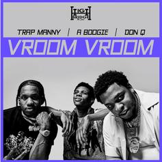 """A Boogie Wit Da Hoodie, Don Q, & Trap Manny Bring The Vibes On """"Vroom Vroom"""""""