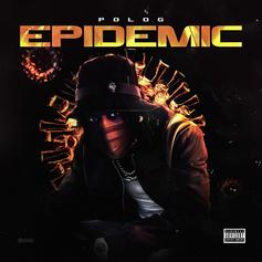 "Polo G Learns To Deal With The ""Epidemic"" In New Song"