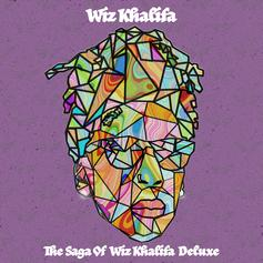 "Wiz Khalifa Returns With ""The Saga Of Wiz Khalifa (Deluxe)"" Ft. Tyga, Maxo Kream, A Boogie Wit Da Hoodie"