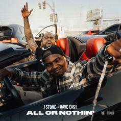 "J Stone & Dave East Team Up On ""All Or Nothing"""