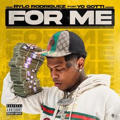 "Rylo Rodriguez & Yo Gotti Have No Time To Waste On ""For Me"""