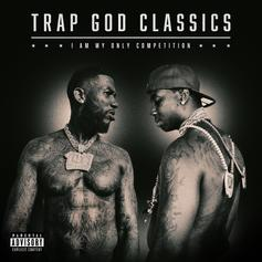 "Gucci Mane Re-Visits His Greatest Hits On ""Trap God Classics: I Am My Only Competition"""