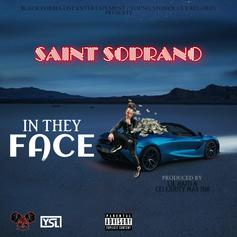 """YSL Records Rapper Saint Soprano Releases New Song """"In They Face"""""""