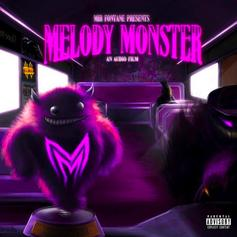"""Mir Fontane Releases Latest Project """"Melody Monster"""""""