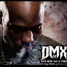 """DMX Sought Guidance On """"Lord Give Me A Sign"""""""
