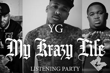 """YG Previews New Tracks At """"My Krazy Life"""" Listening Party"""