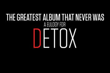 """The Greatest Album That Never Was: A Eulogy For """"Detox"""""""