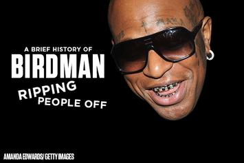 A Brief History Of Birdman Ripping People Off