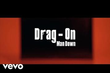 "Drag-On ""Man Down"" Video"