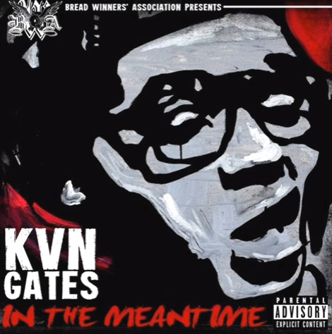Kevin Gates in the meantime EP