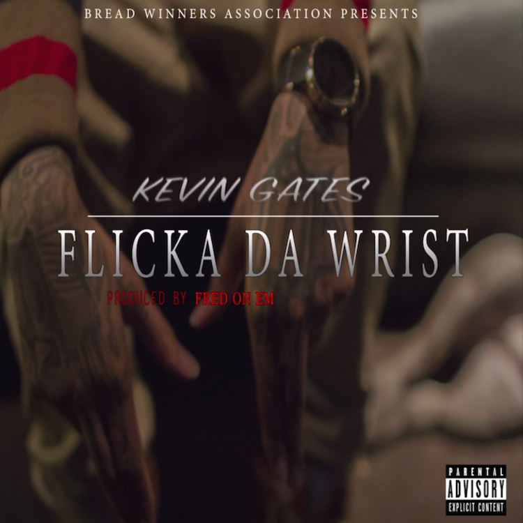 flicka da wrist kevin gates free mp3