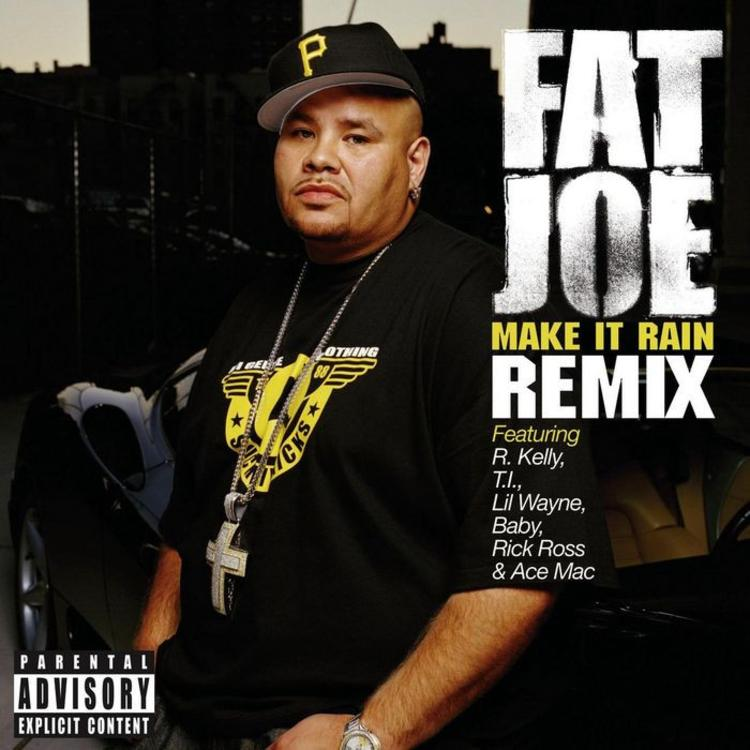 Fat Joe - Make It Rain (Remix) Feat  Lil Wayne, R  Kelly