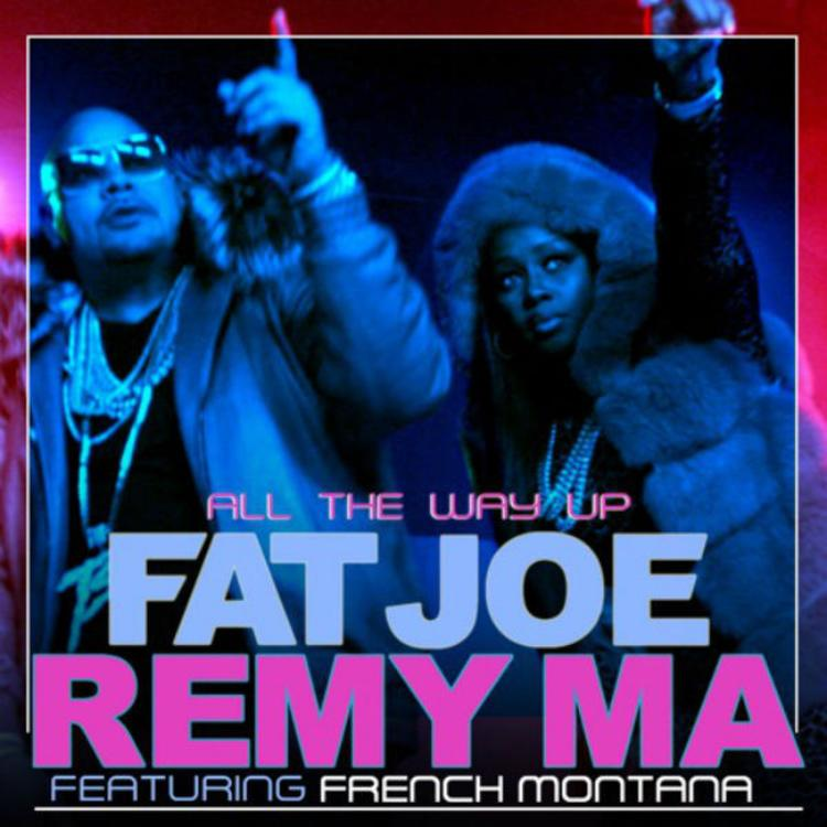 Fat Joe & Remy Ma - All The Way Up Feat  French Montana