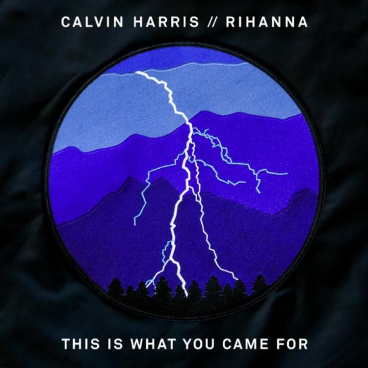 Calvin Harris This Is What You Came For Feat Rihanna