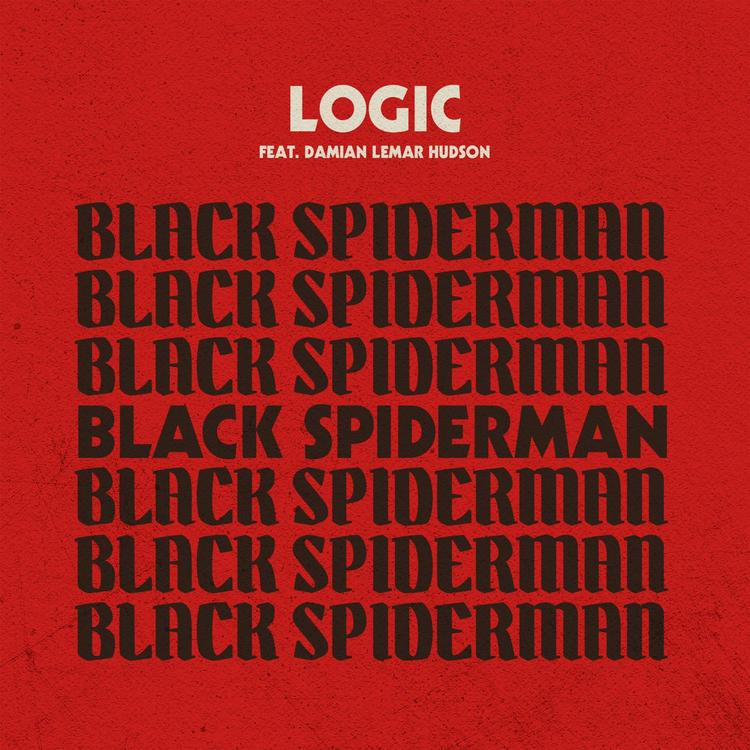 Logic - Black Spiderman Feat  Damian Lemar Hudson